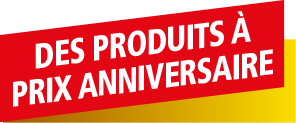 Des produits à prix anniversaire