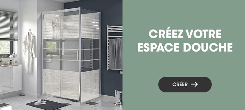 Créez votre espace douche