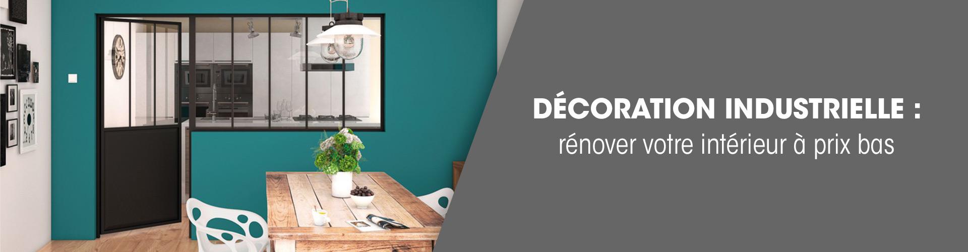 Décoration industrielle : rénover votre intérieur à prix bas