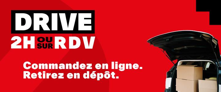 Drive 2h ou sur RDV