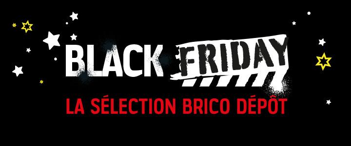 Black Friday : la sélection Brico Dépôt