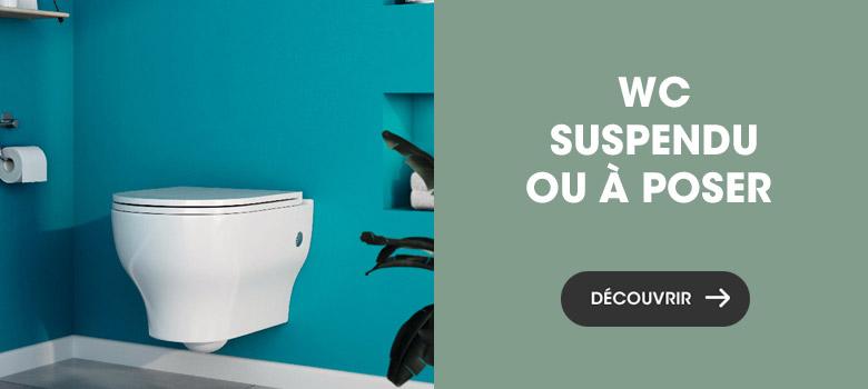WC suspendu ou à poser ?