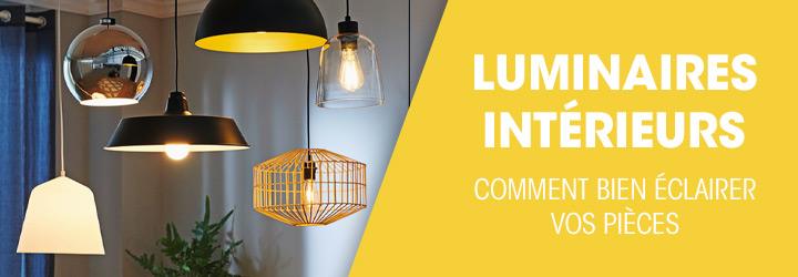 Luminaires intérieurs : comment bien éclairer vos pièces ?