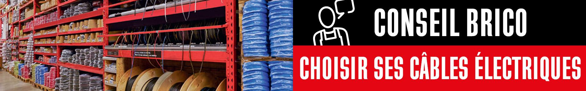 Conseil brico : choisir ses câbles électriques