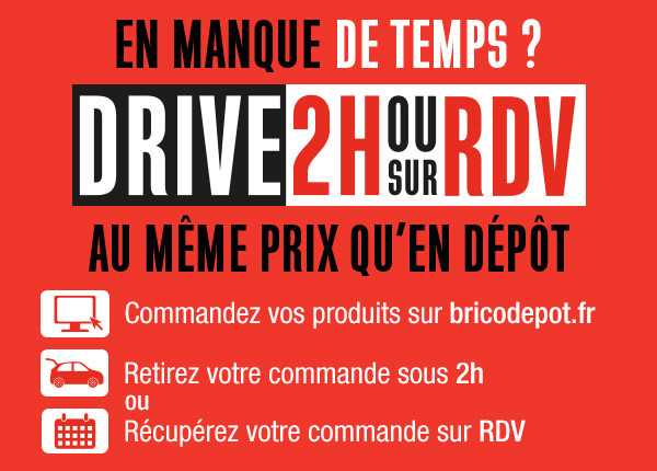Drive - 2H ou sur RDV au même prix qu'en dépôt